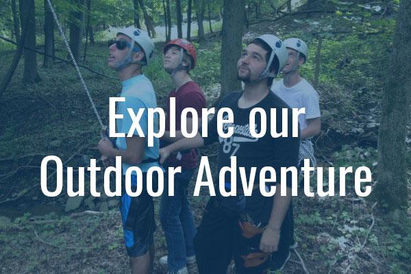 Explore our Outdoor Adventure