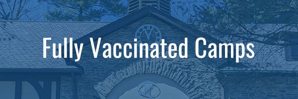 Fully Vaccinated Camps